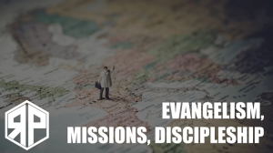 Articles Evangelism Missions Discipleship
