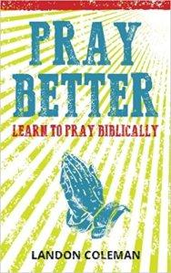 Pray Better