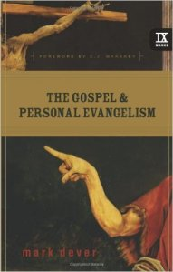 The Gospel and Personal Evangelism