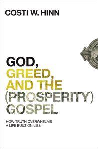 God Greed Prosperity Gospel